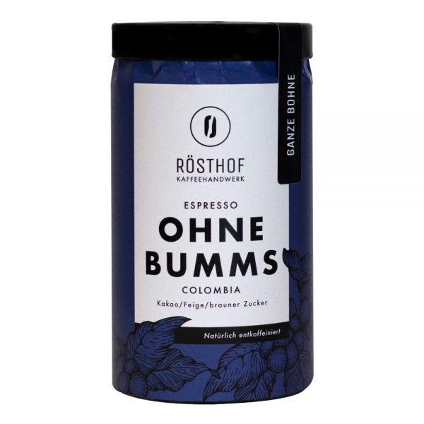 Rösthof entkoffeinierter Espresso Ohne Bumms